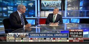 "Ed Conard on Fox News ""Varney + Co"": Green New Deal Would Plunge U.S. Into Deep Recession"