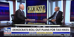 "Ed Explains Why High Marginal Tax Rates Hurt the Middle Class with WSJ's Paul Gigot on Fox News's ""Journal Editorial Report."""